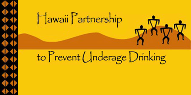 Hawaii Partnership to Prevent Underage Drinking