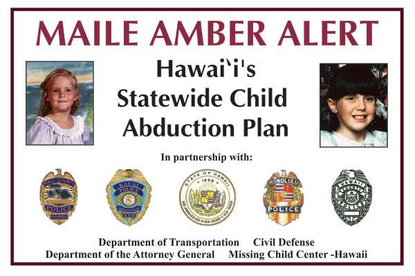 Crime Prevention and Justice Assistance Division | MAILE AMBER Alert